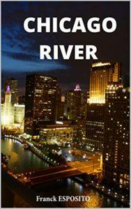 """""""Chicago River"""" de Franck Esposito"""