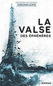 """La Valse des Éphémères"" de Virginie Lloyd"