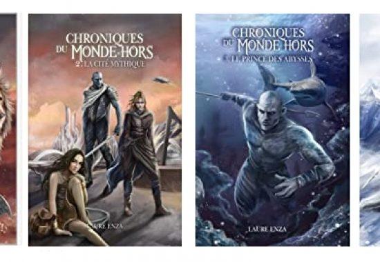 Les Chroniques du Monde-Hors (Tomes 2-3 et 4) de Laure Enza