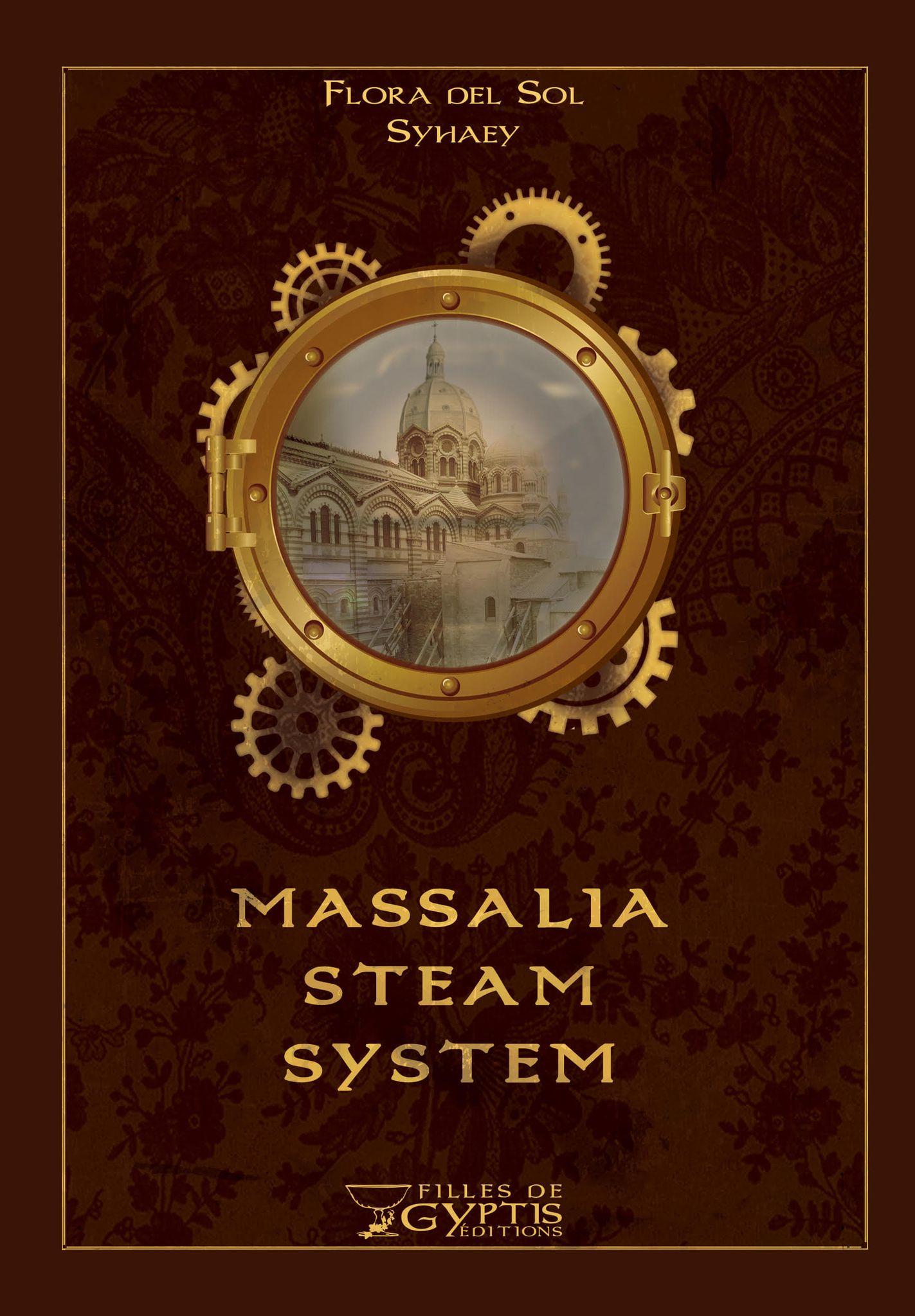 Massalia steam system- Filles de Gyptis Editions