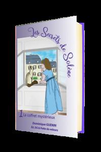 Les secrets de Solène - Le coffret Mystérieux, publié le 10/07/2021